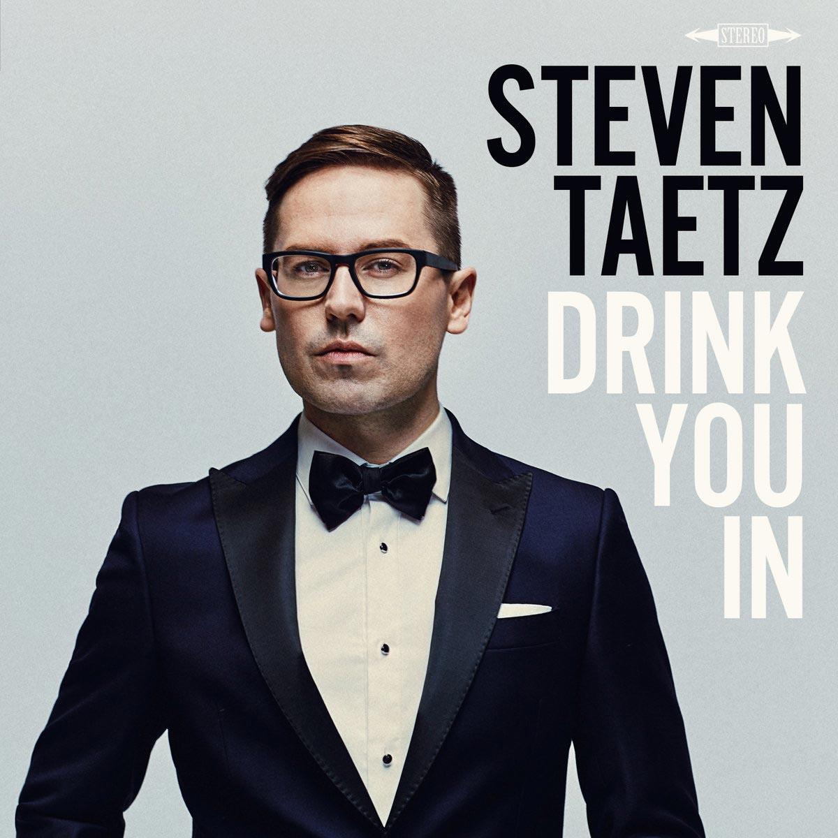Steven Taetz - Drink You In - Album art